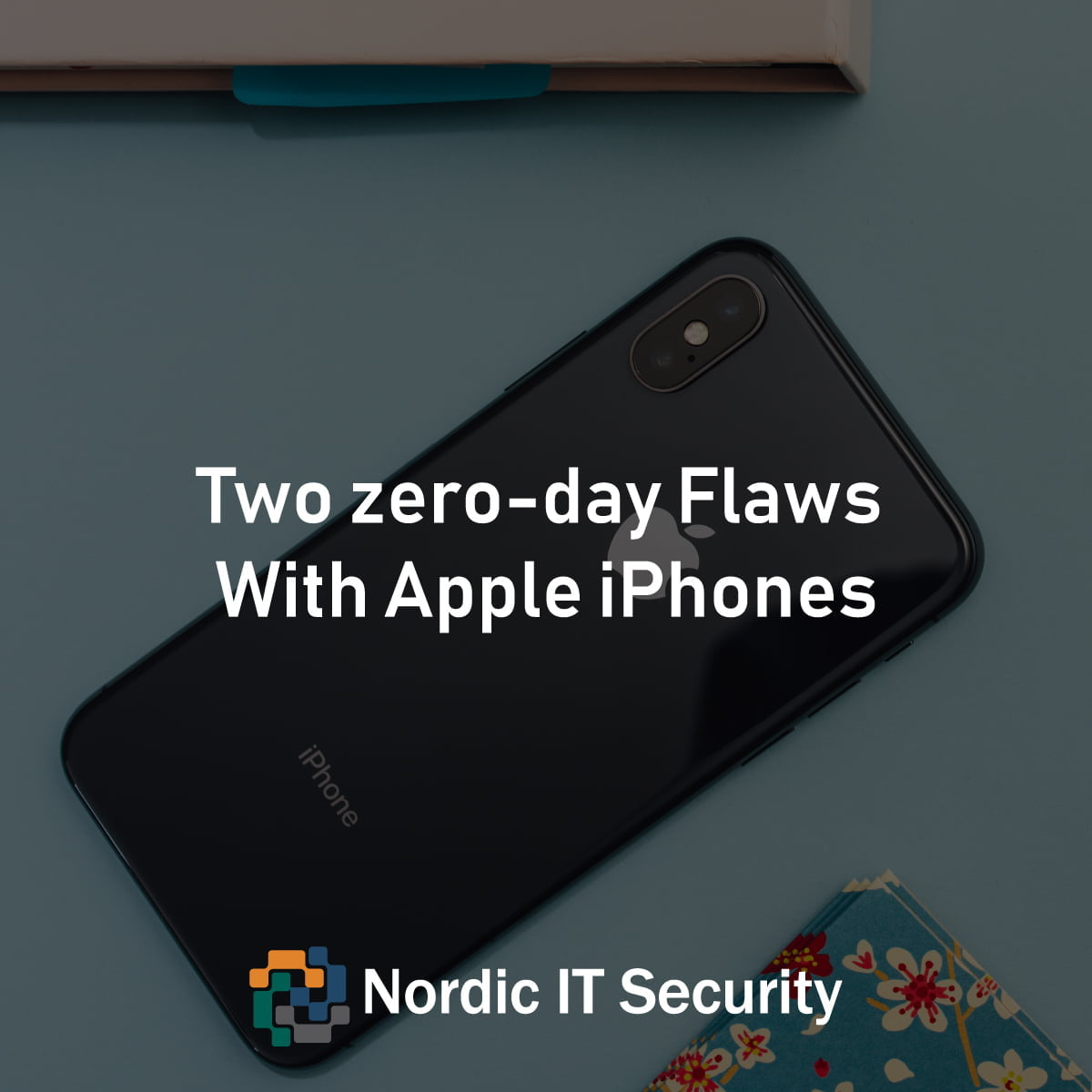 Two zero-day Flaws With Apple iPhones and iPads Let Attackers to Hack Devices Just by Sending Emails - Blog post from Nordic IT Security Forum 2020